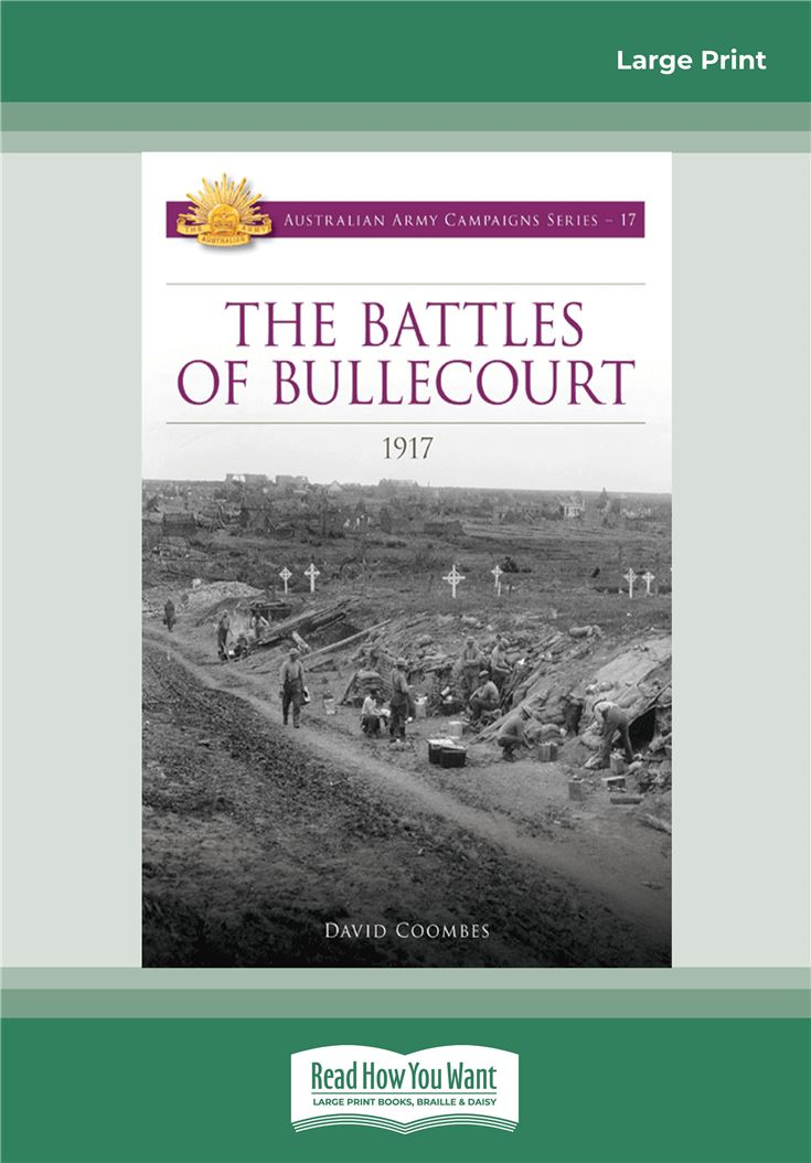 The Battles of Bullecourt