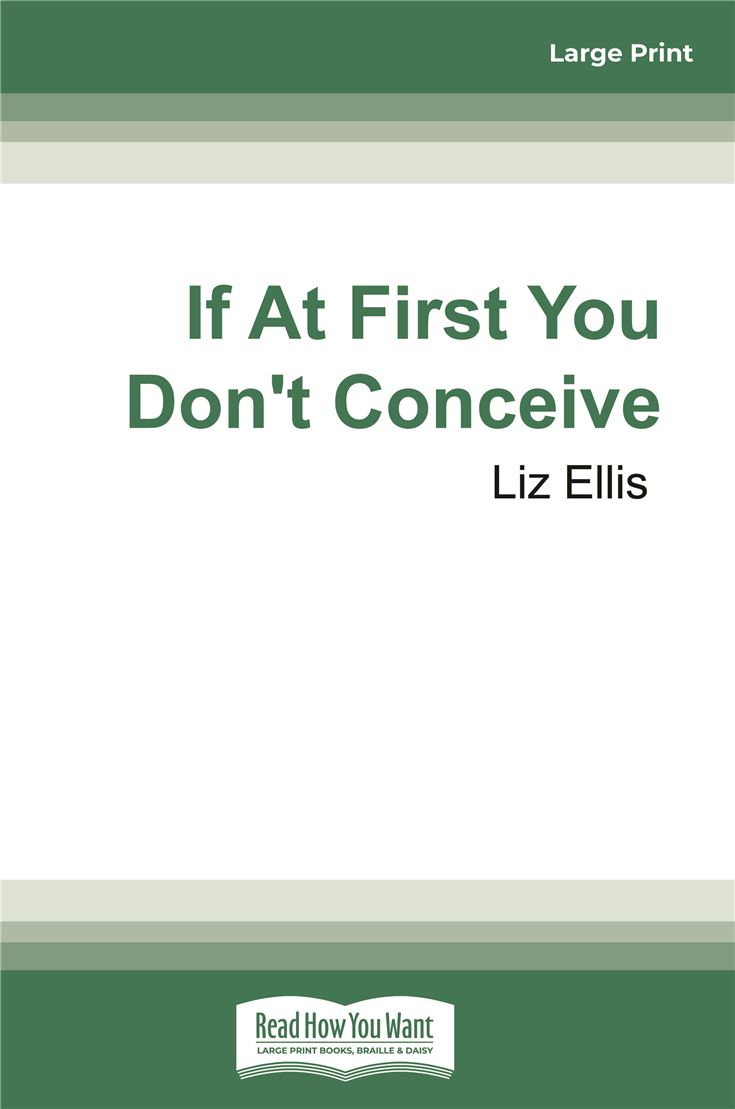 If At First You Don't Conceive
