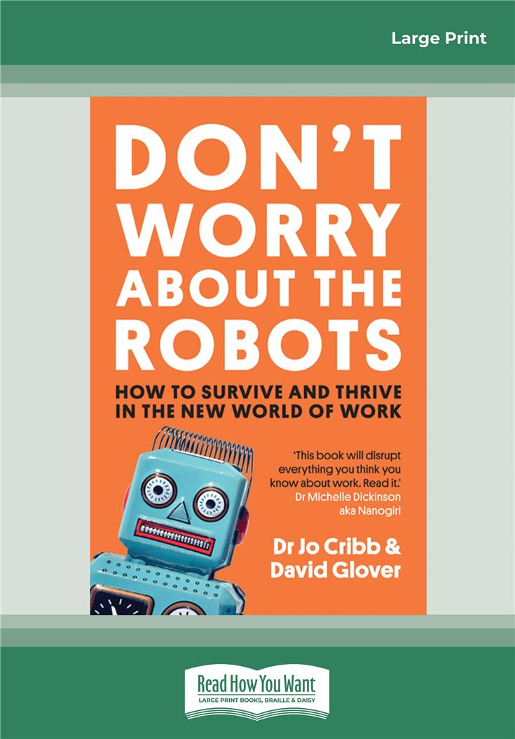 Don't Worry About the Robots