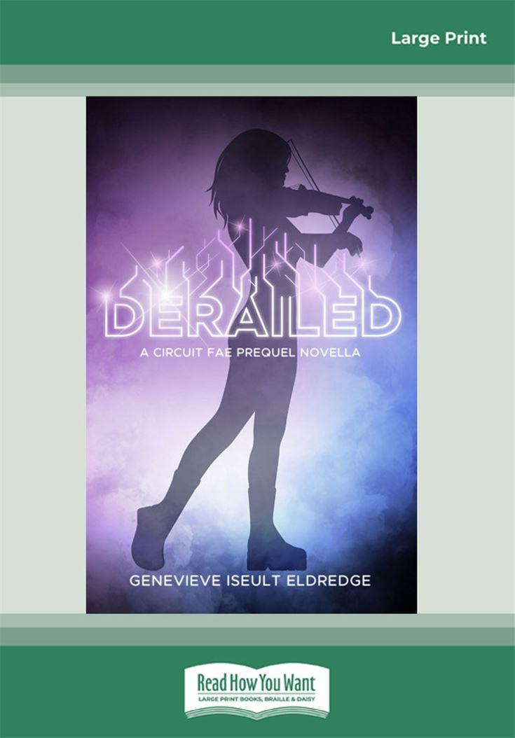Derailed - A Moribund Prequel Novella (Circuit Fae 0.5)