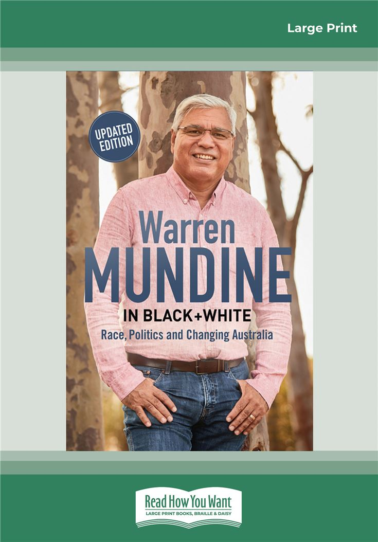 Warren Mundine: In Black and White