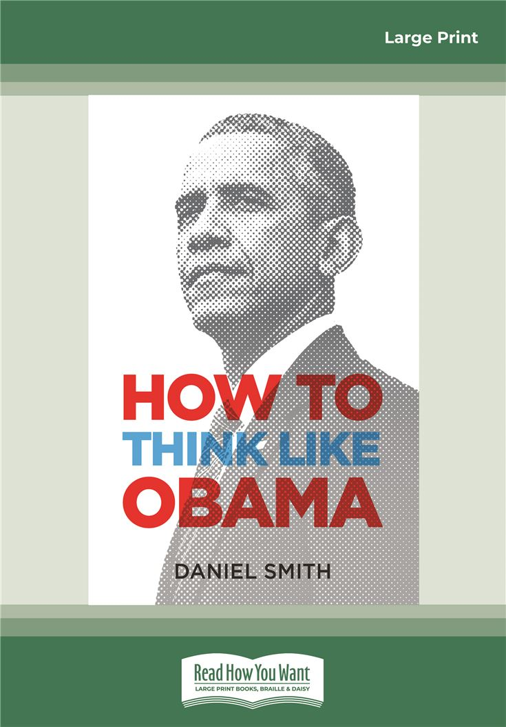 How to Think Like Obama