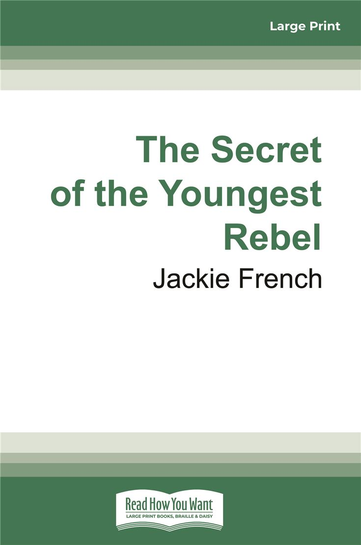 The Secret of the Youngest Rebel