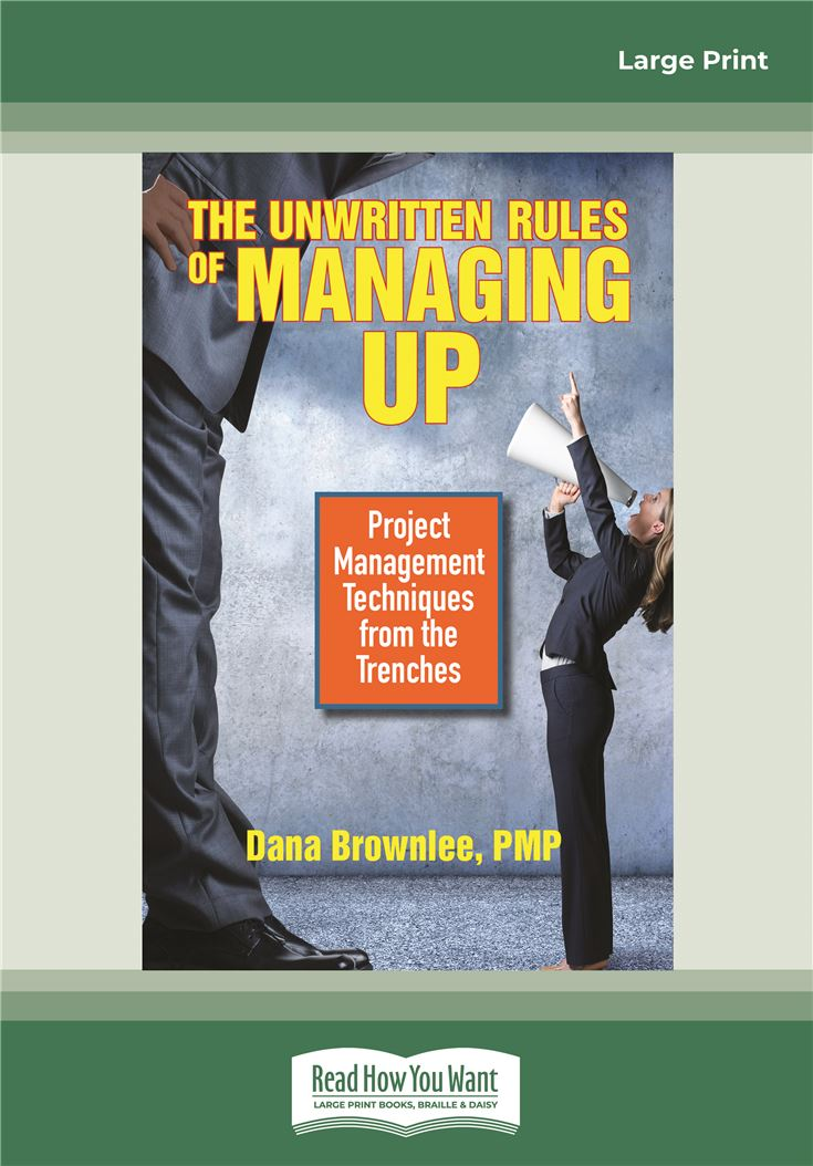 The Unwritten Rules of Managing Up