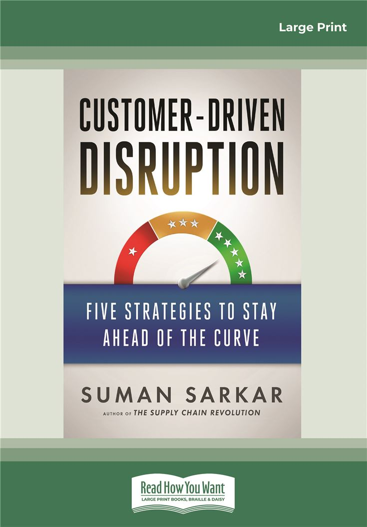 Customer-Driven Disruption