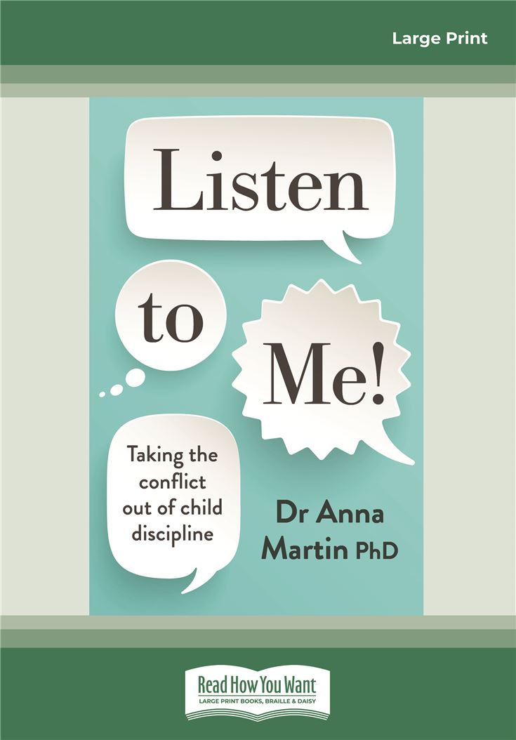 Listen to Me! Taking the Conflict out of Child Discipline