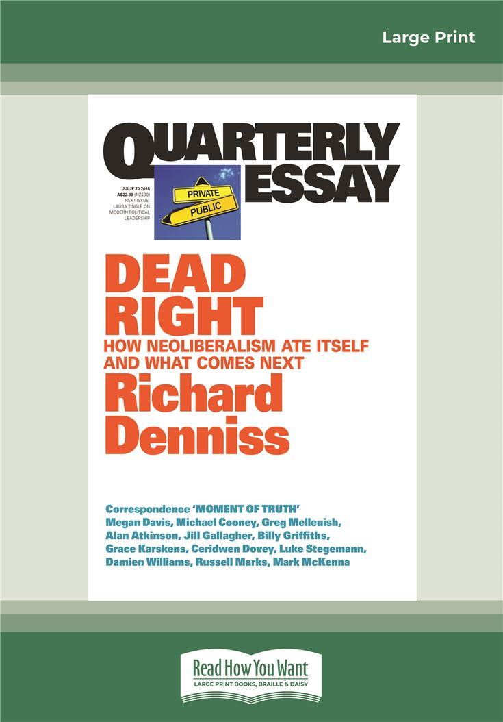 Quarterly Essay 70 Dead Right