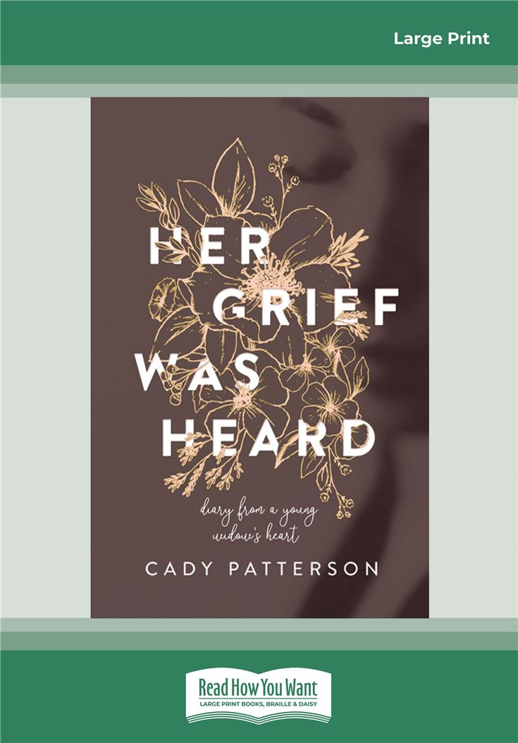 Her Grief Was Heard