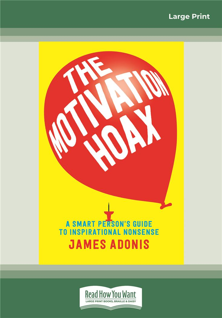 The Motivation Hoax