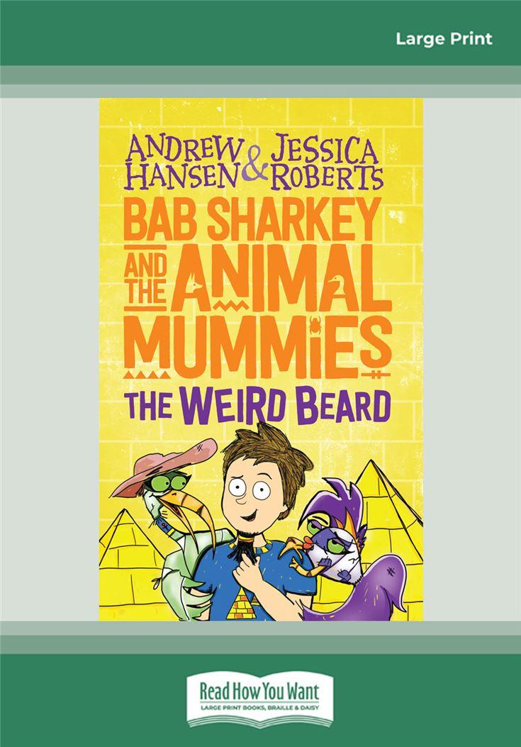 Bab Sharkey and the Animal Mummies (Book 1)
