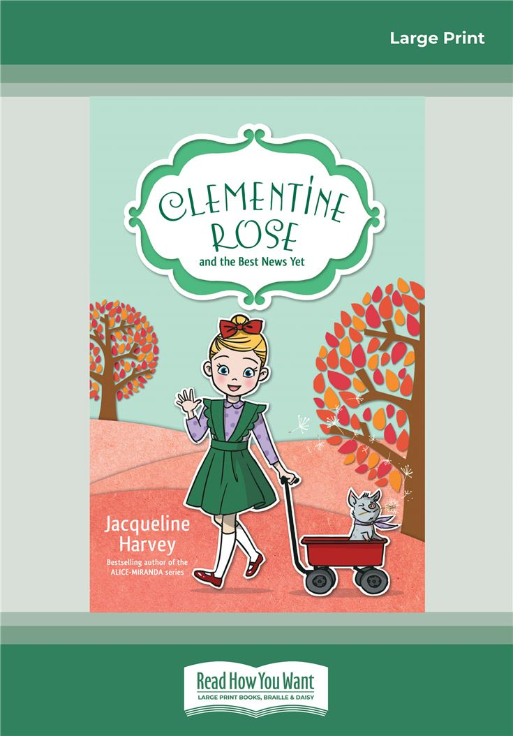 Clementine Rose and the Best News Yet