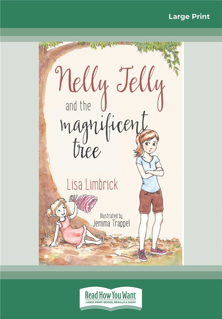 Nelly Jelly and the Magificent Tree