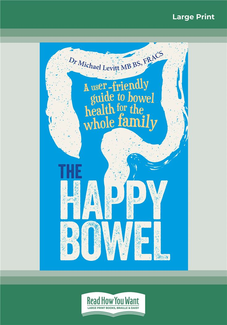 The Happy Bowel