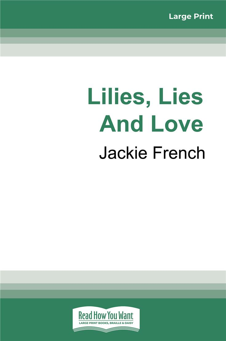 Lilies, Lies and Love (Book 4 Miss Lily)