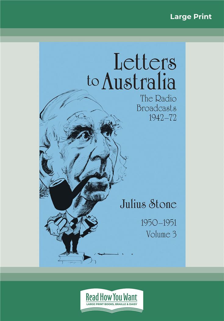 Letters to Australia: Essays from 1950–1951, Volume 3