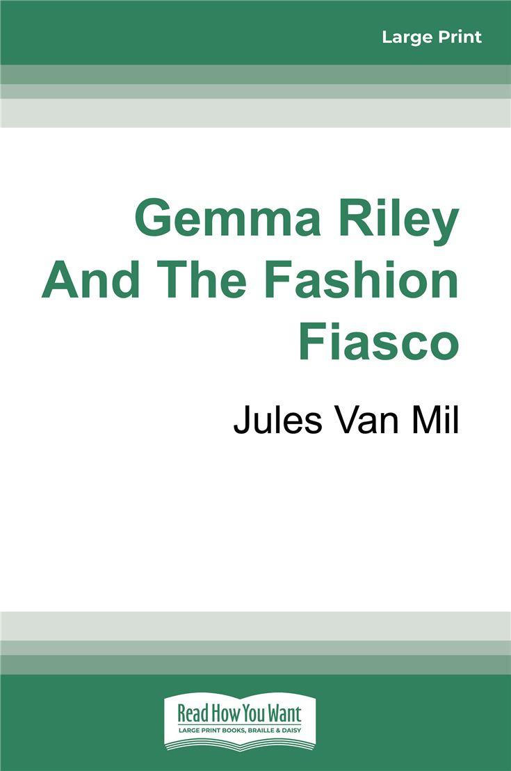 Gemma Riley and the Fashion Fiasco