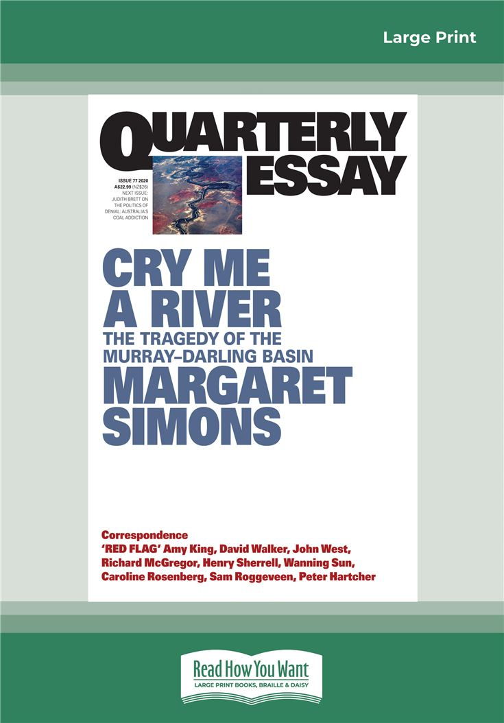 Quarterly Essay 77 Cry Me a River