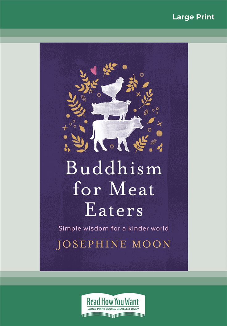 Buddhism for Meat Eaters