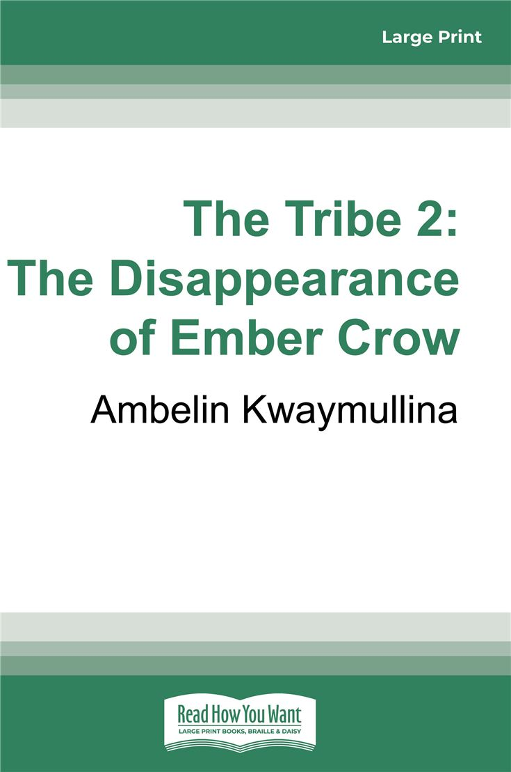 The Tribe 2: The Disappearance of Ember Crow