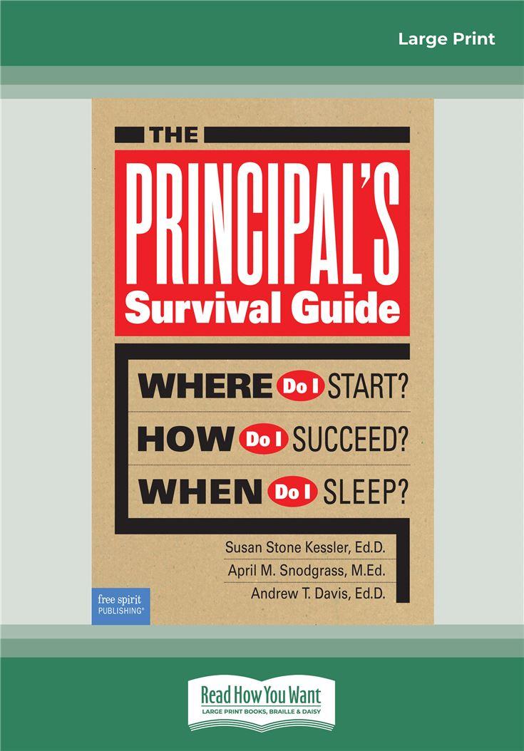 The Principal's Survival Guide: