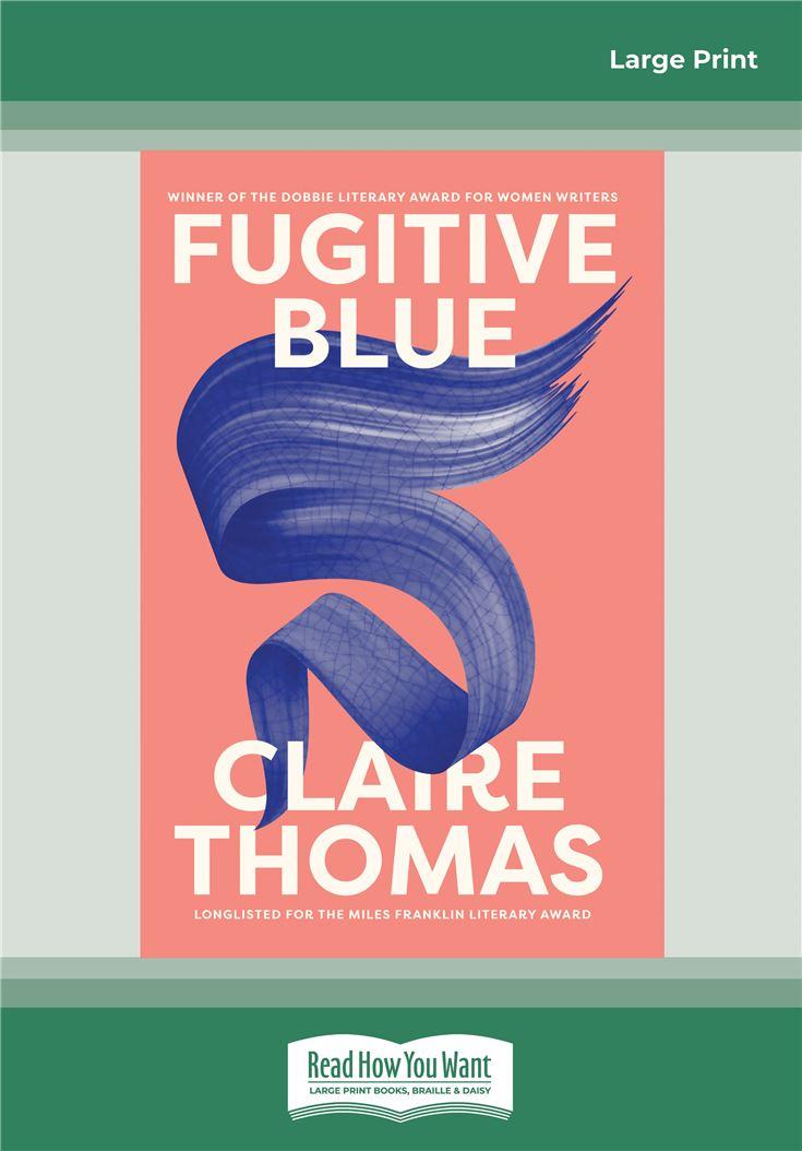 Fugitive Blue