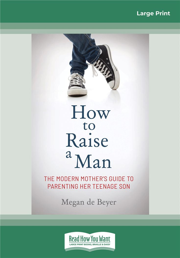 How to Raise a Man