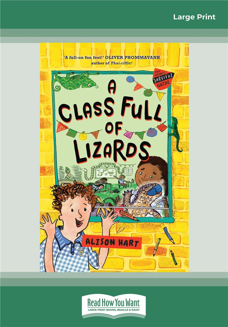 A Class Full of Lizards: The Grade Six Survival Guide 2