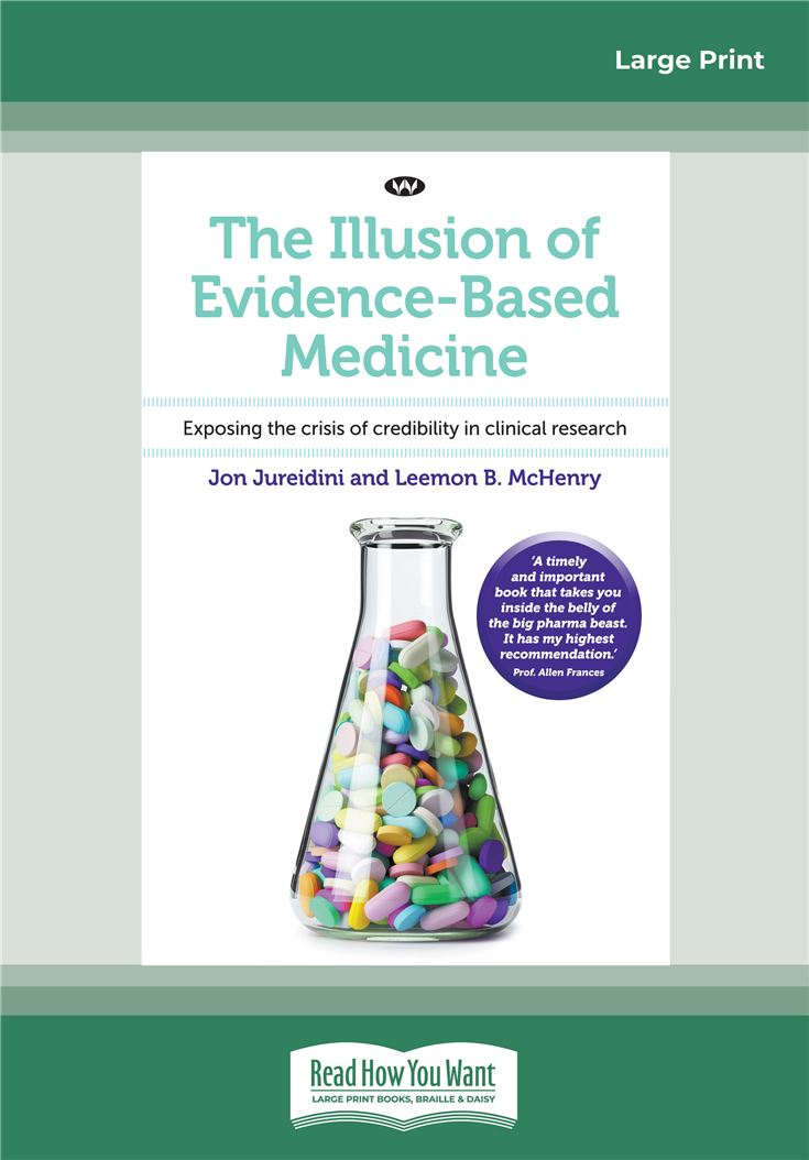 The Illusion of Evidence-Based Medicine