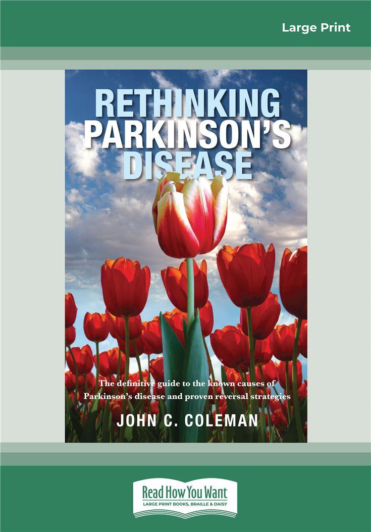 Rethinking Parkinson's Disease