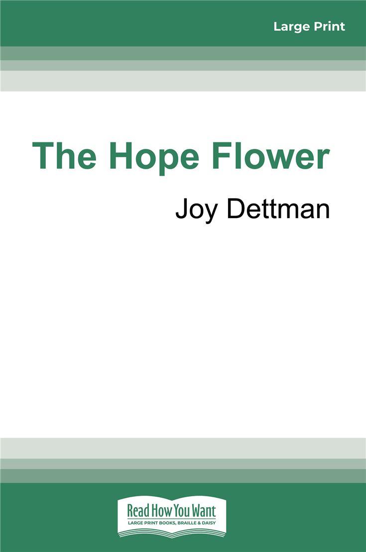 The Hope Flower