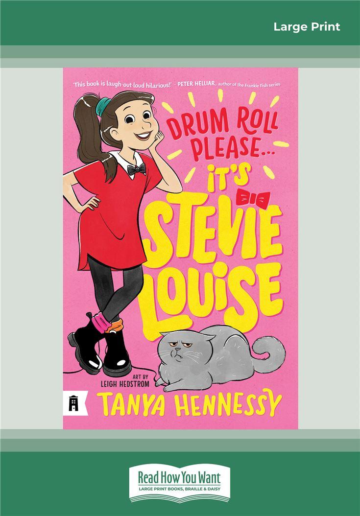 Drum Roll Please, It's Stevie Louise