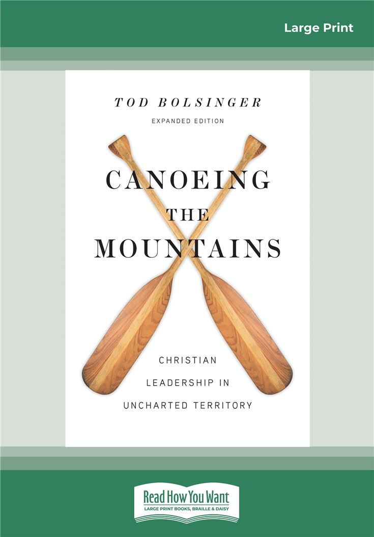 Canoeing the Mountains (Expanded Edition)