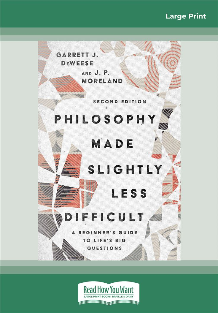 Philosophy Made Slightly Less Difficult (2nd Edition)