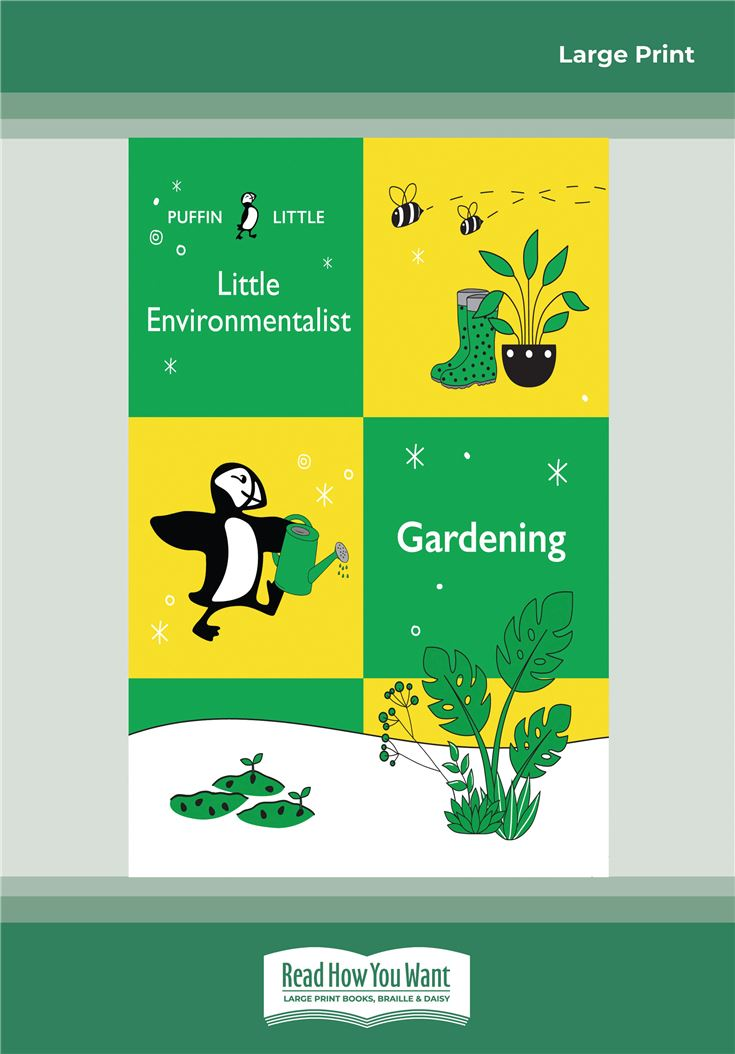 Enivronmentalist: Gardening