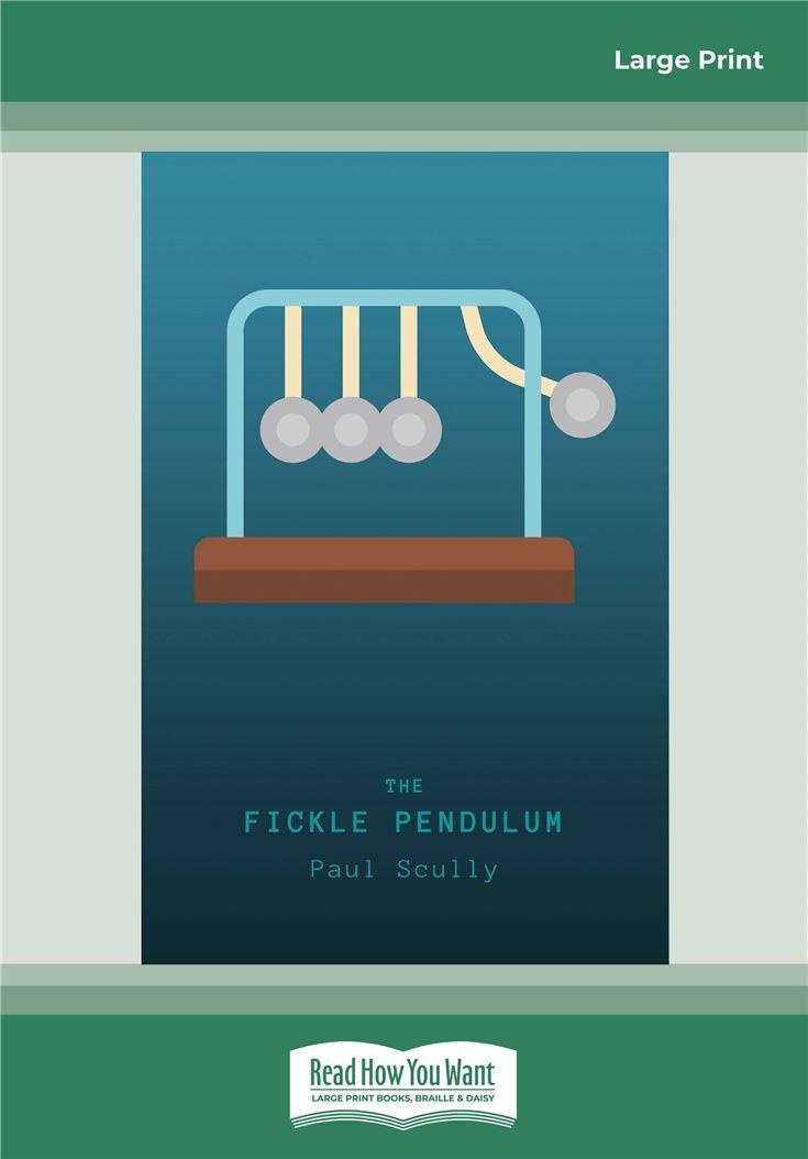 The Fickle Pendulum