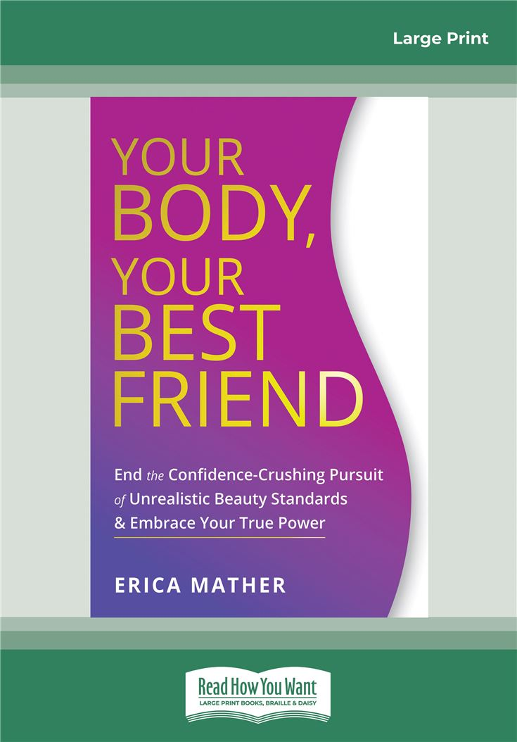 Your Body, Your Best Friend