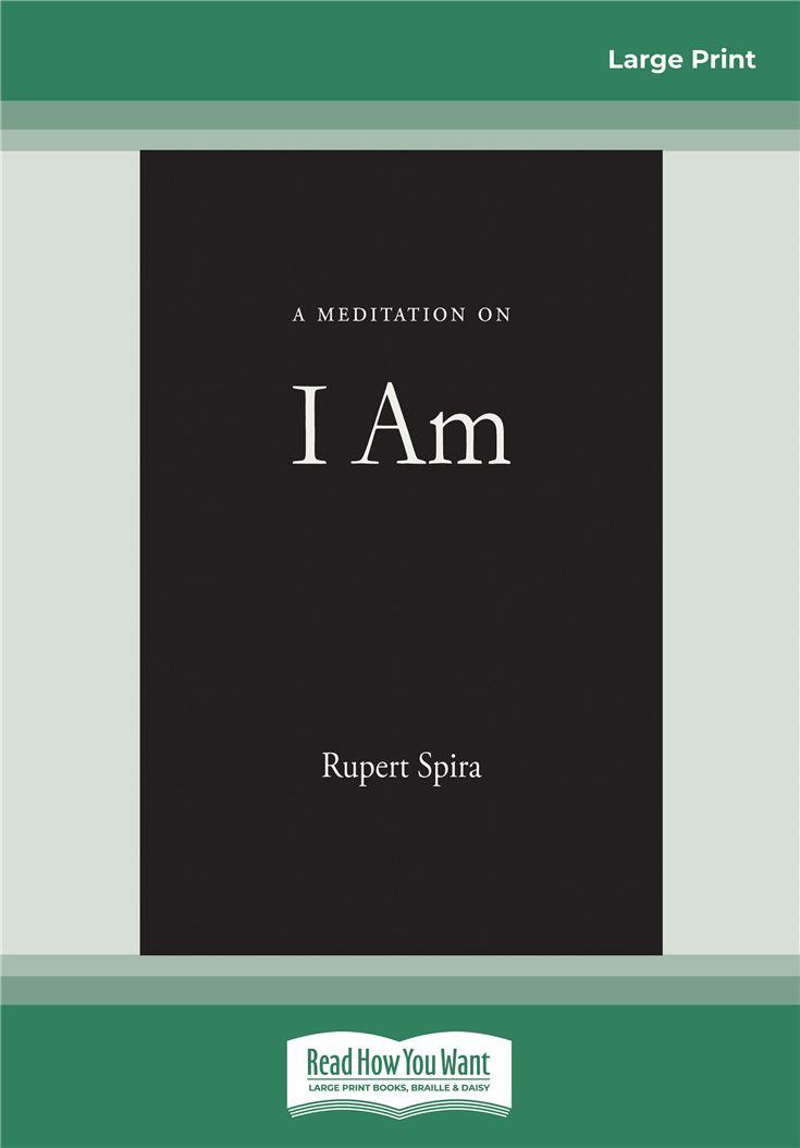 A Meditation on I Am