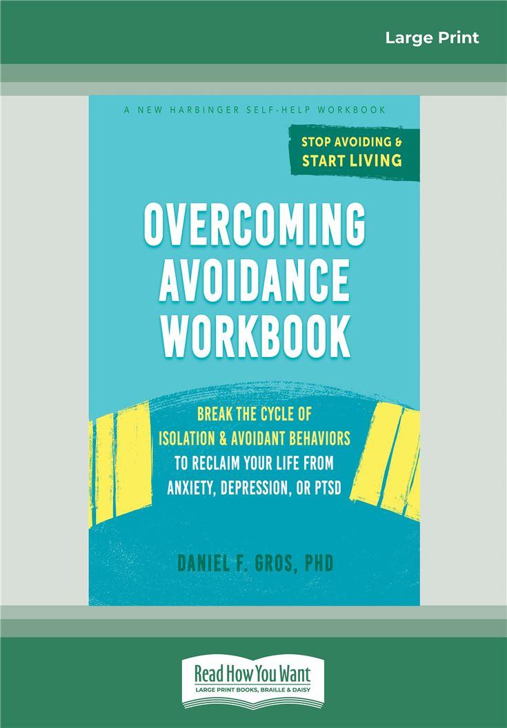 Overcoming Avoidance Workbook