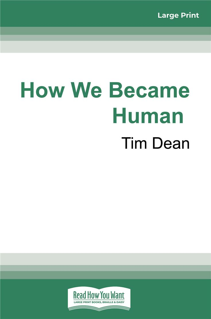 How We Became Human