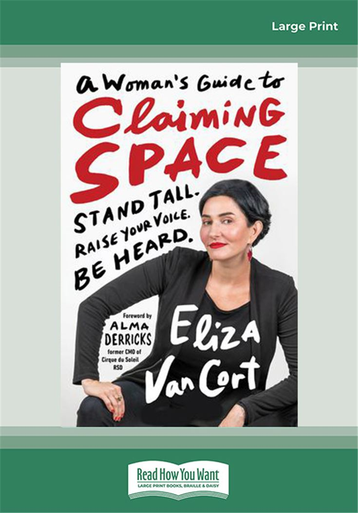 A Woman's Guide to Claiming Space