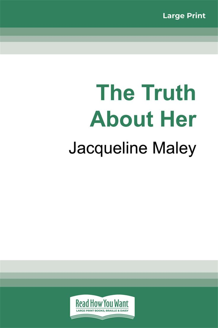The Truth About Her