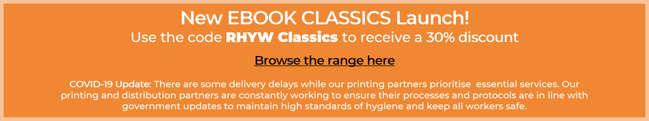 New eBooks Launch! Use the code 'RHYW Classics' to receive a 30% discount.